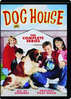 DOG HOUSE: The Complete Series