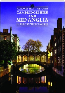 CAMBRIDGESHIRE AND MID ANGLIA: National Trust Histories