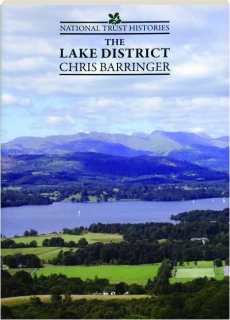 THE LAKE DISTRICT: National Trust Histories