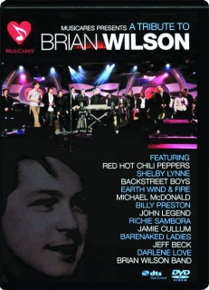 MUSICARES Presents A TRIBUTE TO BRIAN WILSON