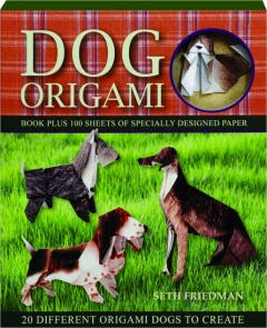 DOG ORIGAMI: 20 Different Origami Dogs to Create