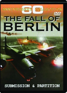 THE FALL OF BERLIN: Anniversary Collection