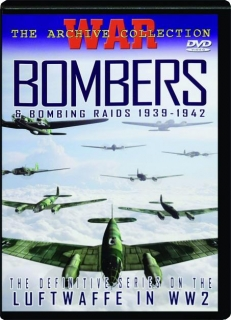 BOMBERS & BOMBING RAIDS, 1939-1942: War--Archive Collection