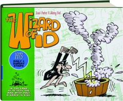 THE <I>WIZARD OF ID:</I> 1973 Daily & Sunday Strips