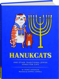 HANUKCATS AND OTHER TRADITIONAL JEWISH SONGS FOR CATS