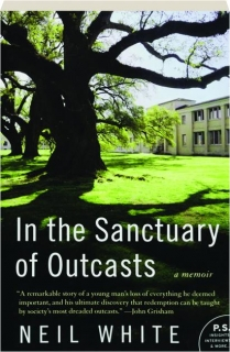 IN THE SANCTUARY OF OUTCASTS: A Memoir