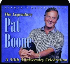 THE LEGENDARY PAT BOONE: A 50th Anniversary Celebration