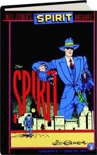 WILL EISNER'S THE SPIRIT ARCHIVES, VOLUME 2