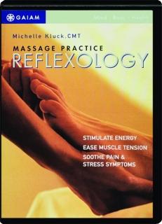 REFLEXOLOGY: Massage Practice