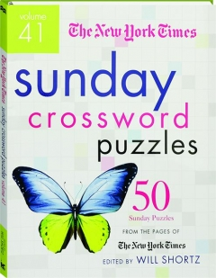 <I>THE NEW YORK TIMES</I> SUNDAY CROSSWORD PUZZLES, VOLUME 41