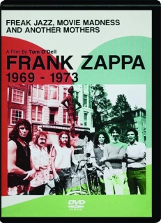 FRANK ZAPPA 1969-1973: Freak Jazz, Movie Madness and Another Mothers