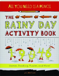 THE RAINY DAY ACTIVITY BOOK: All You Need Is a Pencil
