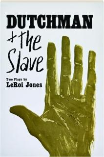 <I>DUTCHMAN</I> & <I>THE SLAVE</I>