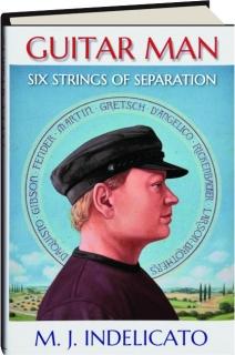 GUITAR MAN: Six Strings of Separation