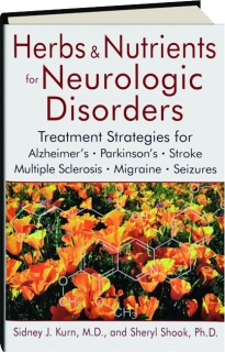 HERBS & NUTRIENTS FOR NEUROLOGIC DISORDERS