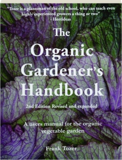 THE ORGANIC GARDENER'S HANDBOOK, 2ND EDITION REVISED