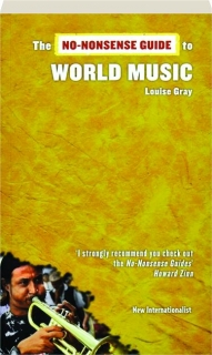 THE NO-NONSENSE GUIDE TO WORLD MUSIC