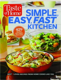 <I>TASTE OF HOME</I> SIMPLE, EASY, FAST KITCHEN
