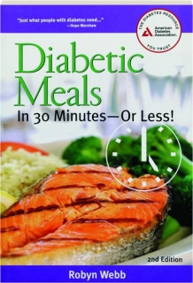DIABETIC MEALS IN 30 MINUTES--OR LESS! 2ND EDITION