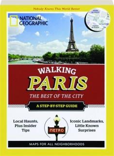 WALKING PARIS: The Best of the City
