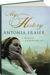 MY HISTORY: A Memoir of Growing Up