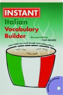 INSTANT ITALIAN VOCABULARY BUILDER, REVISED EDITION
