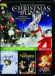 THE CHRISTMAS BUNNY: Holiday Collection 4 Movies