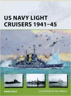 US NAVY LIGHT CRUISERS 1941-45: New Vanguard 236