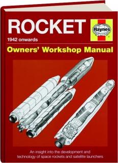 ROCKET--1942 ONWARDS: Owners' Workshop Manual