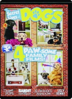 THE SECRET LIVES OF DOGS! 4 Paw-Some Family Films!