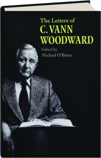 THE LETTERS OF C. VANN WOODWARD