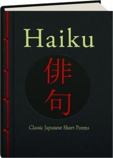 HAIKU: Classic Japanese Short Poems