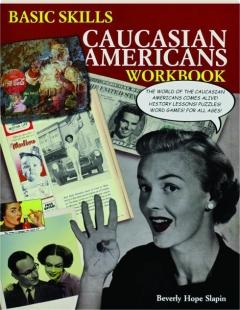 BASIC SKILLS CAUCASIAN AMERICANS WORKBOOK