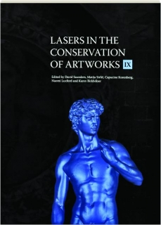 LASERS IN THE CONSERVATION OF ARTWORKS IX