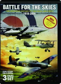 BATTLE FOR THE SKIES, 1918-2008