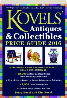 KOVELS' ANTIQUES & COLLECTIBLES PRICE GUIDE 2016, 48TH EDITION