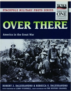 OVER THERE: America in the Great War