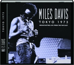 MILES DAVIS: Tokyo 1973