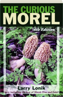 THE CURIOUS MOREL, 4TH EDITION