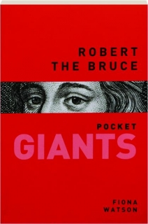ROBERT THE BRUCE: Pocket Giants