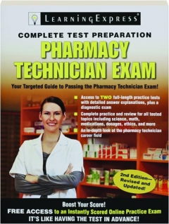 PHARMACY TECHNICIAN EXAM, 2ND EDITION REVISED