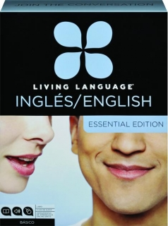 LIVING LANGUAGE INGLES / ENGLISH: Essential Edition