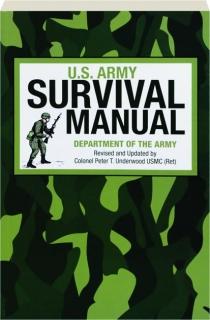 U.S. ARMY SURVIVAL MANUAL, REVISED