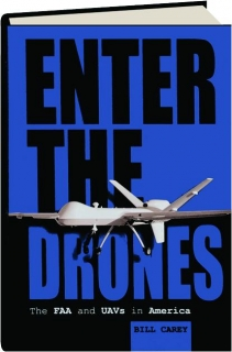 ENTER THE DRONES: The FAA and UAVs in America