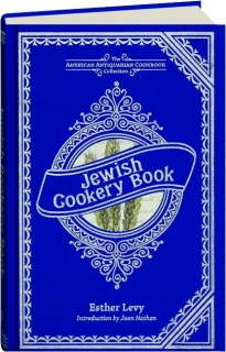 JEWISH COOKERY BOOK: The American Antiquarian Cookbook Collection