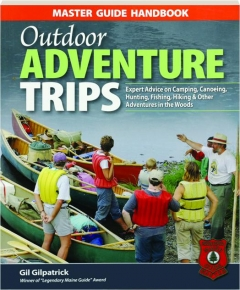 OUTDOOR ADVENTURE TRIPS: Master Guide Handbook