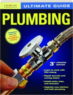 ULTIMATE GUIDE PLUMBING, 3RD EDITION