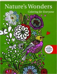 NATURE'S WONDERS: Coloring for Everyone