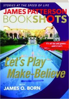 LET'S PLAY MAKE-BELIEVE: BookShots