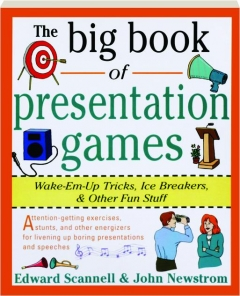 THE BIG BOOK OF PRESENTATION GAMES